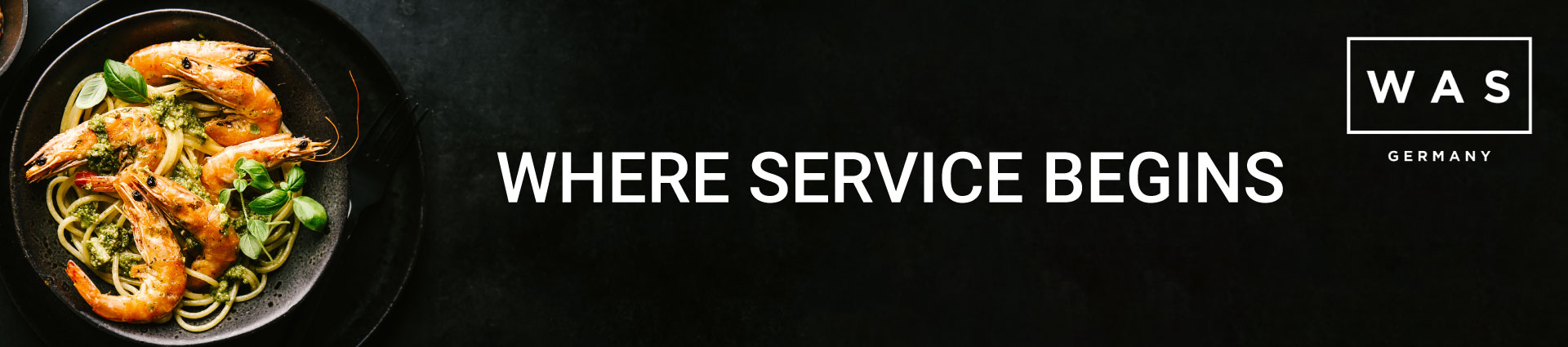 WAS WHERE SERVICE BEGINS Banner